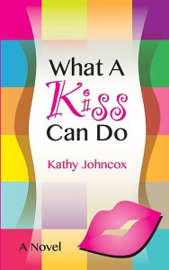 Cover of What a Kiss Can Do